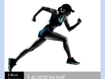 Der richtige Laufschuh – passt, sitzt, wackelt und hat Luft!
